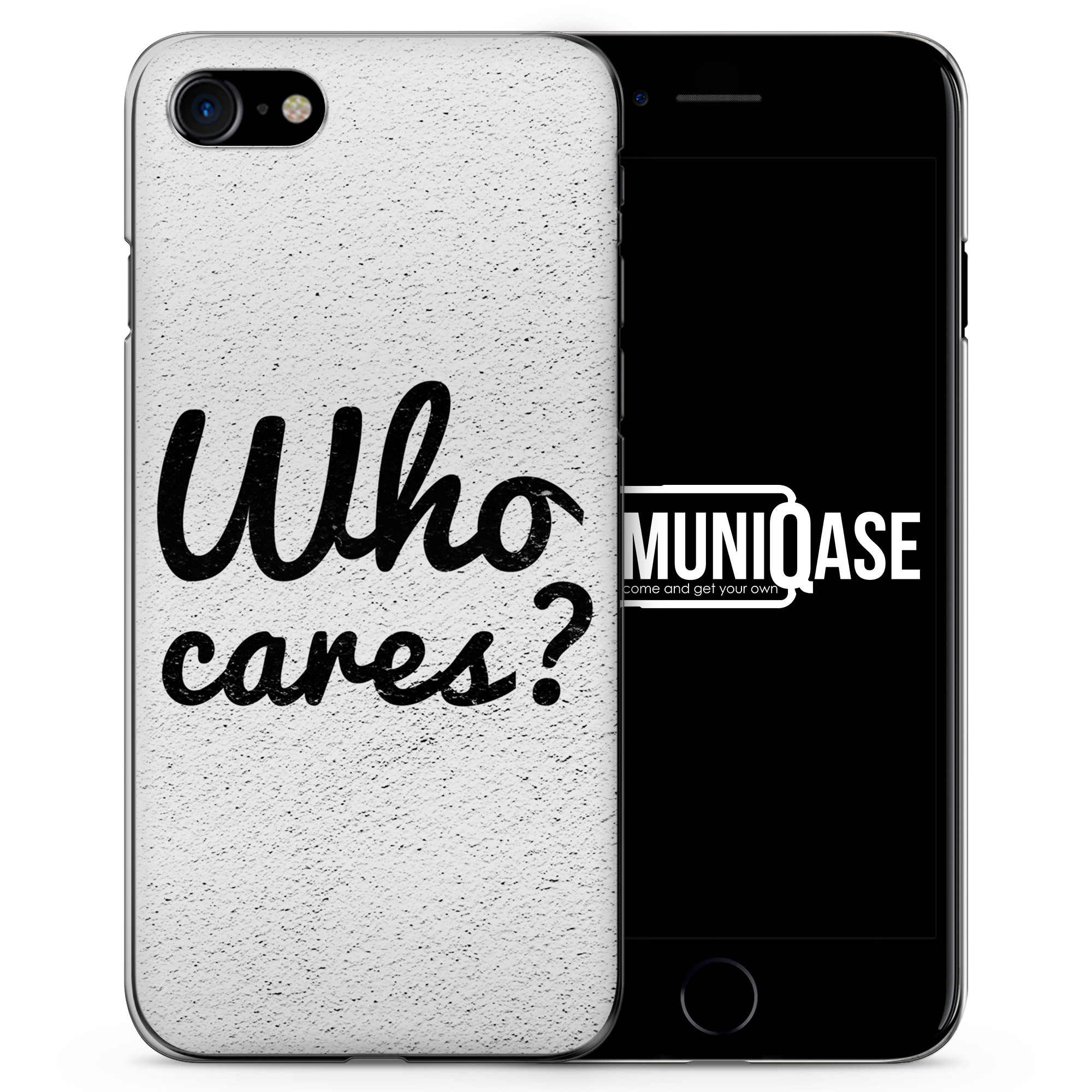 Who cares? - Slim Handyhülle für iPhone 7