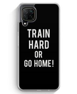 Huawei P40 lite Hülle - Train Hard Or Go Home !