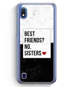 Samsung Galaxy A10 Hülle - Best Friends? Sisters.