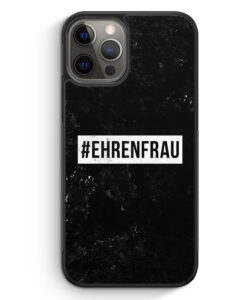 iPhone 12 Pro Max Silikon Hülle - #Ehrenfrau