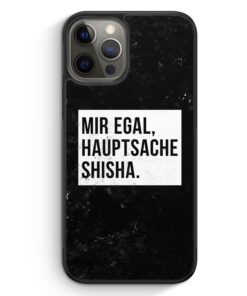 iPhone 12 Pro Silikon Hülle - Mir Egal Hauptsache Shisha