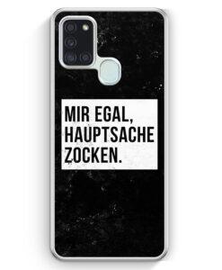 Samsung Galaxy A21s Hülle - Mir Egal Hauptsache Zocken