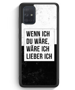 Samsung Galaxy A71 Silikon Hülle - Wenn Ich Du Wäre