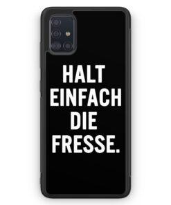 Samsung Galaxy A51 Silikon Hülle - Halt Einfach Die Fresse