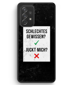 Schlechtes Gewissen? Juckt Mich? - Silikon Hülle für Samsung Galaxy A72