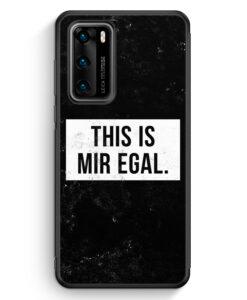 Huawei P40 Silikon Hülle - This Is Mir Egal