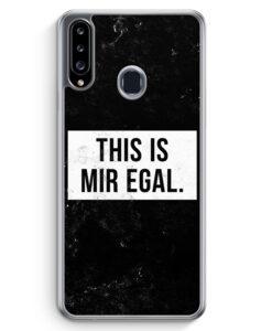 Samsung Galaxy A20s Hülle - This Is Mir Egal
