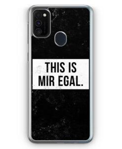 Samsung Galaxy M21 Hülle - This Is Mir Egal