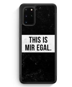 Samsung Galaxy S20+ Plus Silikon Hülle - This Is Mir Egal