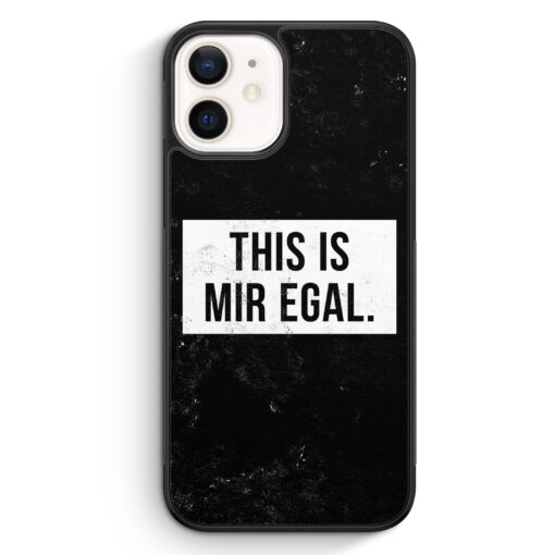 iPhone 12 mini Silikon Hülle - This Is Mir Egal