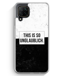 Huawei P40 lite Hülle - This Is So Unglaublich