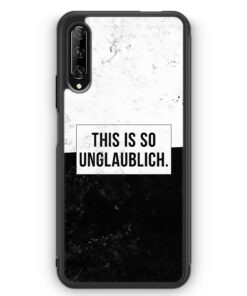Huawei P Smart Pro Silikon Hülle - This Is So Unglaublich