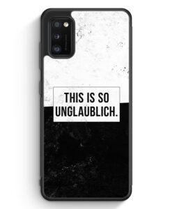 Samsung Galaxy A31 Silikon Hülle - This Is So Unglaublich