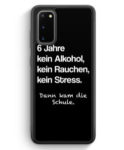 Samsung Galaxy S20 Silikon Hülle - 6 Jahre Kein Alkohol BK