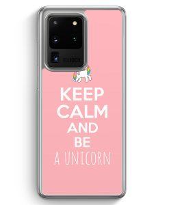 Samsung Galaxy S20 Ultra Hülle - Keep Calm And Be A Unicorn Rosa