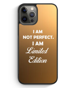 iPhone 12 Pro Silikon Hülle - I Am Not Perfect. I Am Limited Edition