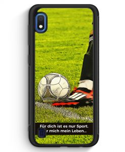 Samsung Galaxy A10 Silikon Hülle - Für dich ist es nur Sport - Fußball