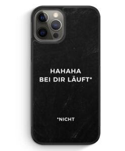 iPhone 12 Pro Max Silikon Hülle - Hahaha bei dir läuft nicht